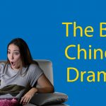 Best Chinese Dramas to Watch (in 2021) 📺 24 Of The Very Best Thumbnail
