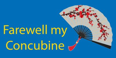 Farewell My Concubine (1993) Review