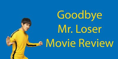 Goodbye Mr Loser – Should I Watch This Movie to Help my Chinese?