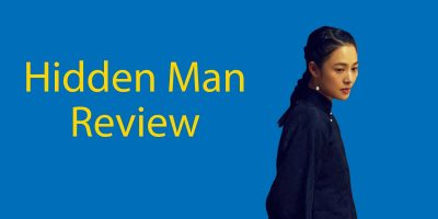 Hidden Man (2018) – Is This Movie Worth The Watch?