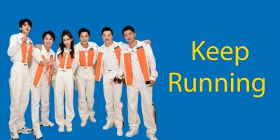 Keep Running Season 4 – A Popular Chinese TV show in 2020