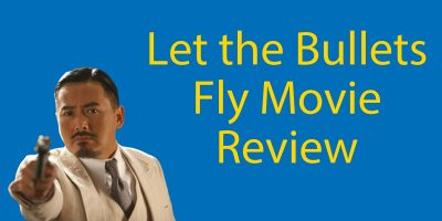 Let the Bullets Fly (让子弹飞) – Our Review