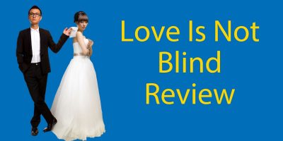 Love Is Not Blind – Chinese Movie Review