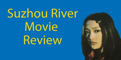 Suzhou River – Movie Review for Chinese Learners