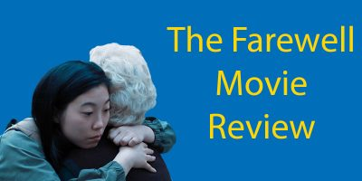The Farewell – Movie Review for Chinese Learners