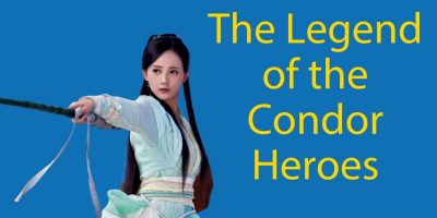 The Legend of the Condor Heroes 👊🏽 Jin Yong's Wuxia World