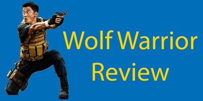 Wolf Warrior Review (2015) – Learn Chinese on TV