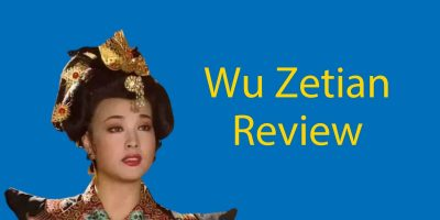 Wu Zetian TV Series (1995) Review – China's First Female Emperor