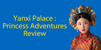 Yanxi Palace 👑 : Princess Adventures (2019) – Qing Dynasty Customs and Traditions