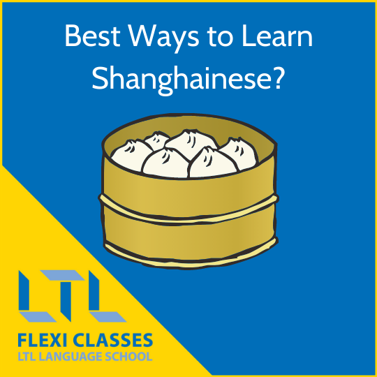 Best ways to Learn Shanghainese