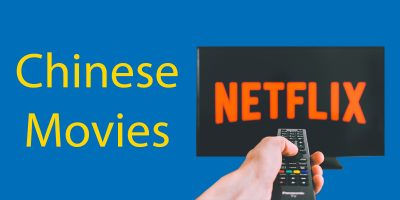 Chinese Movies on Netflix 🎥 35 You Need To Watch