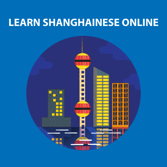 Learn Shanghainese Online
