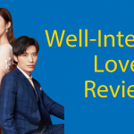 Well-Intended Love Review (2019) - Learning Chinese With Dramas Thumbnail